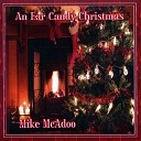 Mike McAdoo - What Child Is This It Came Upon a Midnight Clear
