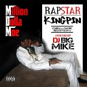 Million Dolla Moe feat Max B - Rapstar or Kingpin feat Max B