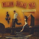 Million Dollar Nile - The Walls are Tumbling Down