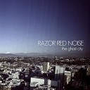 Razor Red Noise - The Renegades