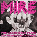 Mire - Latent Viral Infection Remastered