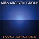 Misa Micevski Group - Svetlana