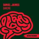 Daniel Jaimes - Dont You Want Me