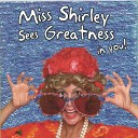 Miss Shirley - A Goal Can Make You Happy