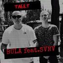 Bula SVNV - Тлеет