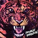 Double Dragon - DRAGON FLY Album version