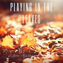 Morgan Byers - Playing In the Leaves