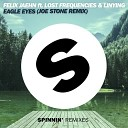 Felix Jaehn feat. Lost Frequencies & Linying - Eagle Eyes (Joe Stone Remix Edit)