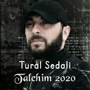 Tural Sedali - Vay Qara Talehim feat Mehhemd Feda 2020 Dj Tebriz