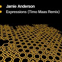 Jamie Anderson - Expressions Timo Maas Remix