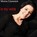Moira Giannini feat Gerard Grooveman - In My Veins