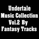 Fantasy Tracks - Undyne