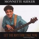 Monnette Sudler - Come to Me