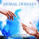 Moral Domain feat B Kevin Epperson Agnes Stanley - A Better Place feat Agnes Stanley B Kevin Epperson