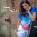 Morgan Riley - Life
