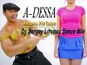 A Dessa - Женщина я не танцую Dj Sergey Litvinov Dance Mix