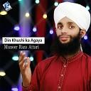 Muneer Raza Attari - Din Khushi ka Agaya