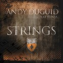 Andy Duguid - Strings Club Mix