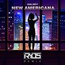 Halsey - New Americana Ryos Remix