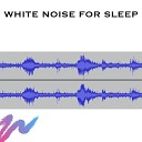 Baby Sleep Spot - Block Out Sounds White Noise Loopable with No Fade