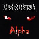 M R Rush - Sometimes She Cries