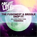 The Fusionest Brissle - Drop It Original Mix The