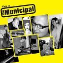The Municipal - Another Broken Sky