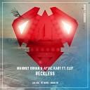 Mahmut Orhan, Elif, Aytac Kart - Reckless (Bruno Be Remix)
