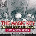 One T Cool T Kim Ran - The Magic Key DJ Vladkov Mash