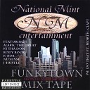 National Mint Entertainment - U Ain t F n Wit Us Nu Sense J Hustle Alaric The Great