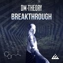 DM Theory - It Was Everything Original mix