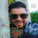 Cheb Fethi Manar - Matsaksich 3liya kirani