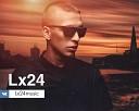 Lx24 - Скажи зачем (BlackShot DJs Remix)
