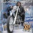 Big Mike Griffin - Baby Won't Ride