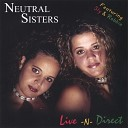 Neutral Sisters - Gun Blast