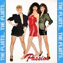 The Flirts - Passion Special Remix