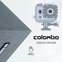 Colombo - Disco Craze Original Mix