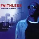 Faithless - Take The Long Way Home (Radio Mix)
