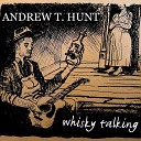Andrew T Hunt - 18 Wheels