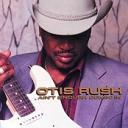 Otis Rush - Tore Up