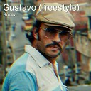 Rozay - Gustavo Freestyle
