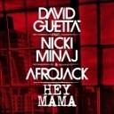 David Guetta feat Nicki Minaj Bebe Rexha amp Afrojack - Hey Mama Urbanstep Remix