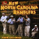 The New North Carolina Ramblers - There s a Mother Old and Grey Who Needs Me Now
