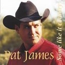 Pat James - Let Me Live Long Enough