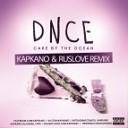 DNCE - Cake By The Ocean (Kapkano & Ruslove Remix)