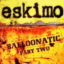 Eskimo - My Kind of Music Original Mix