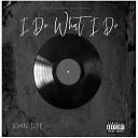 John Doe - I Do What I Do