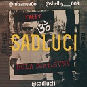 BULA SVNV - Тлеет SaDLuci remix