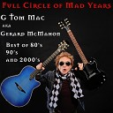 G Tom Mac Aka Gerard McMahon - Best Thing to Happen in the World 2020