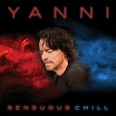 Yanni - Kill Me With Your Love